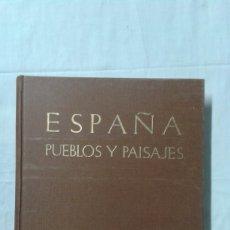 Varios objetos de Arte: ESPAÑA, PUEBLOS Y PAISAJES, JOSÉ ORTIZ ECHAGUE, EDITORIAL MAYFE. Lote 180282006