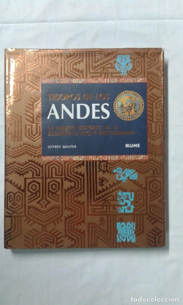 TESOROS DE LOS ANDES, LA RIQUEZA HISTÓRICA DE LA SUDAMERICANA INCA Y PRECOLOMBINA (Arte - Varios Objetos de Arte)