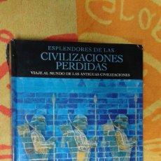 Varios objetos de Arte: ESPLENDORES DE LAS CIVILIZACIONES PERDIDAS, BUEN ESTDO. Lote 181149817