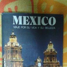 Varios objetos de Arte: MEXICO VIAJE POR SU VIDA Y SU BELLEZA, BUEN ESTADO. Lote 181155172