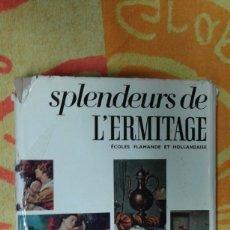 Varios objetos de Arte: SPLENDEURS DE L'ERMITAGE, IDIOMA FRANCES, BUEN ESTADO. Lote 181213322