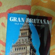 Varios objetos de Arte: GRAN BRETAÑA VIAJE POR SU VIDA Y SU BELLEZA,. Lote 181217263