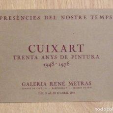Varios objetos de Arte: CUIXART. TRENTA ANYS DE PINTURA. DÍPTICO GALERÍA RENÉ METRAS. 1978. BUEN ESTADO. 16X23 CM.. Lote 182521065