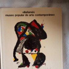 Varios objetos de Arte: VILLAFAMES- MUSEO POPULAR DE ARTE CONTEMPORÁNEO PORTADA JOAN MIRÓ 1980.. Lote 193621265