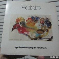 Varios objetos de Arte: PABLO SAN JOSÉ GARCÍA-PABLO-DIBUJANTE LA CODORNIZ-FOLLETO EXPOSICION 1985+DIBUJO ORIGINAL FIRMADO. Lote 198861038