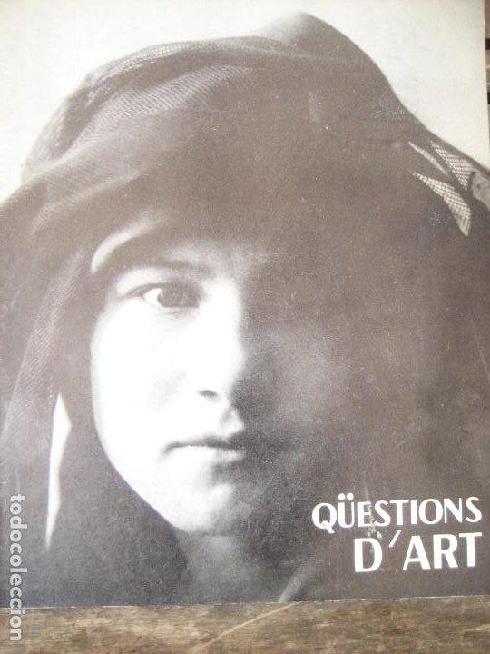 REVISTA CATALANA QÜESTIONS D'ART - ARTE Nº 27 1973 FOTOGRAFIA A CATALUNYA MISERACHS - VILATOBA (Arte - Varios Objetos de Arte)