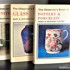 Varios objetos de Arte: THE OBSERVER`S POCKET SERIES: FURNITURE, GLASS AND POTTERY & PORCELAIN. Lote 206573251