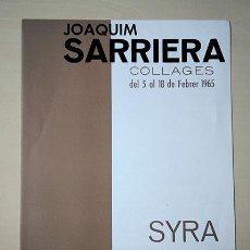 Varios objetos de Arte: JOAQUIM SARRIERA (BADALONA 1909 - 2010). TEXTOS A. CIRICI, JOAN ARGENTÉ. SYRA, 1965. Lote 208974767