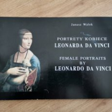 Varios objetos de Arte: 1.3 FEMALE PORTRAITS BY LEONARDO DA VINCI. JANUSZ WALEK. EN POLACO Y EN INGLÉS. Lote 221477226