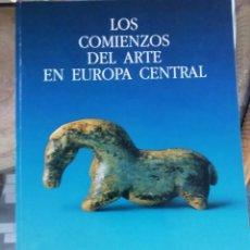 Varios objetos de Arte: LOS COMIENZOS DEL ARTE EN EUROPA CENTRAL CATÁLOGO DE LA EXPOSICIÓN. Lote 225528200