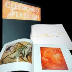 Varios objetos de Arte: CATALOGO EXPOSICIÓN CELEDONIO PERELLÓN EN TOLEDO. 2009. CON DIBUJO ORIGINAL.. Lote 225568045