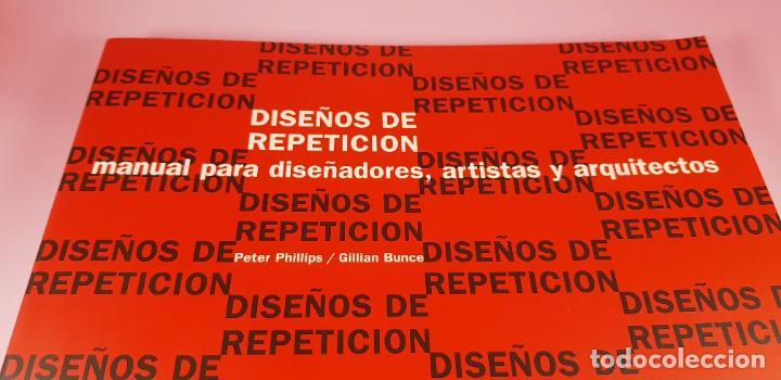 Varios objetos de Arte: LIBRO-DISEÑOS DE REPETICIÓN-MANUAL PARA DISEÑADORES,ARTISTAS Y ARQUITECTOS-PETER PHILLIPS-G.BUNCE - Foto 2 - 225921125