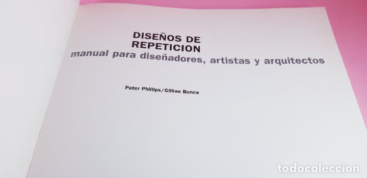Varios objetos de Arte: LIBRO-DISEÑOS DE REPETICIÓN-MANUAL PARA DISEÑADORES,ARTISTAS Y ARQUITECTOS-PETER PHILLIPS-G.BUNCE - Foto 3 - 225921125