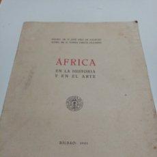 Arte: AFRICA EN LA HISTORIA DEL ARTE - JOSÉ DÍAZ DE VILLEGAS Y TOMÁS GARCÍA FIGUERAS. Lote 232326715