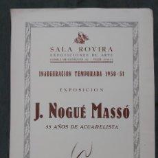 Varios objetos de Arte: CARTEL EXPOSICIÓN J. NOGUÉ MASSÓ. SALA ROVIRA 1950. Lote 238485830