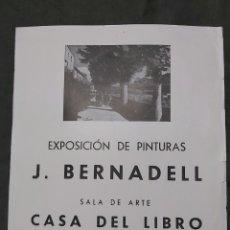 Varios objetos de Arte: CARTEL EXPOSICIÓN J. BERNADELL. CASA DEL LIBRO 1958. Lote 239403975