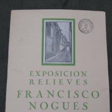 Varios objetos de Arte: CARTEL EXPOSICIÓN FRANCISCO NOGUÉS. GALERIAS COSTA 1942. SELLO CENSURA. Lote 239405325