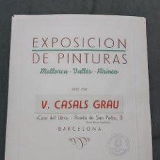 Varios objetos de Arte: CARTEL DE EXPOSICIÓN V. CASALS GRAU. MALLORCA. VALLÉS. PIRINEO. 1955. Lote 239692120