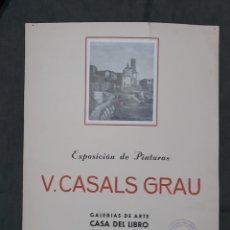Varios objetos de Arte: CARTEL EXPOSICIÓN V. CASALS GRAU 1950. CASA DEL LIBRO. Lote 239692785
