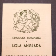 Arte: LOLA ANGLADA - EXPOSICIÓN - 1960. Lote 253818215