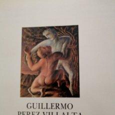 Varios objetos de Arte: GUILLERMO PÉREZ VILLALTA. Lote 263141700