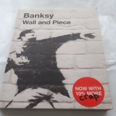 Varios objetos de Arte: BANKSY. WALL AND PIECE. INGLÉS. 2006. PROFUSAMENTE ILUSTRADO. Lote 263624705