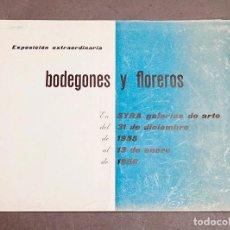 Varios objetos de Arte: BODEGONES Y FLORES - GALERÍA SYRA - 1956 - ZABALETA, OBIOLS, VIDAL GOMA, SACHAROF. Lote 263625255