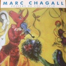 Art: CARTEL EXPOSICIÓN MARC CHAGALL. CARTELLS DE COL·LECCIÓ. 2005. GALERÍA JOAN PLANELLAS. TOSSA DE MAR.. Lote 264242900