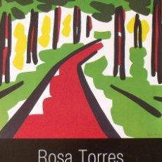 Varios objetos de Arte: CARTEL EXPOSICIÓN ROSA TORRES. OBRA RECENT. 2007. GALERÍA JOAN PLANELLAS. TOSSA DE MAR.. Lote 264244388