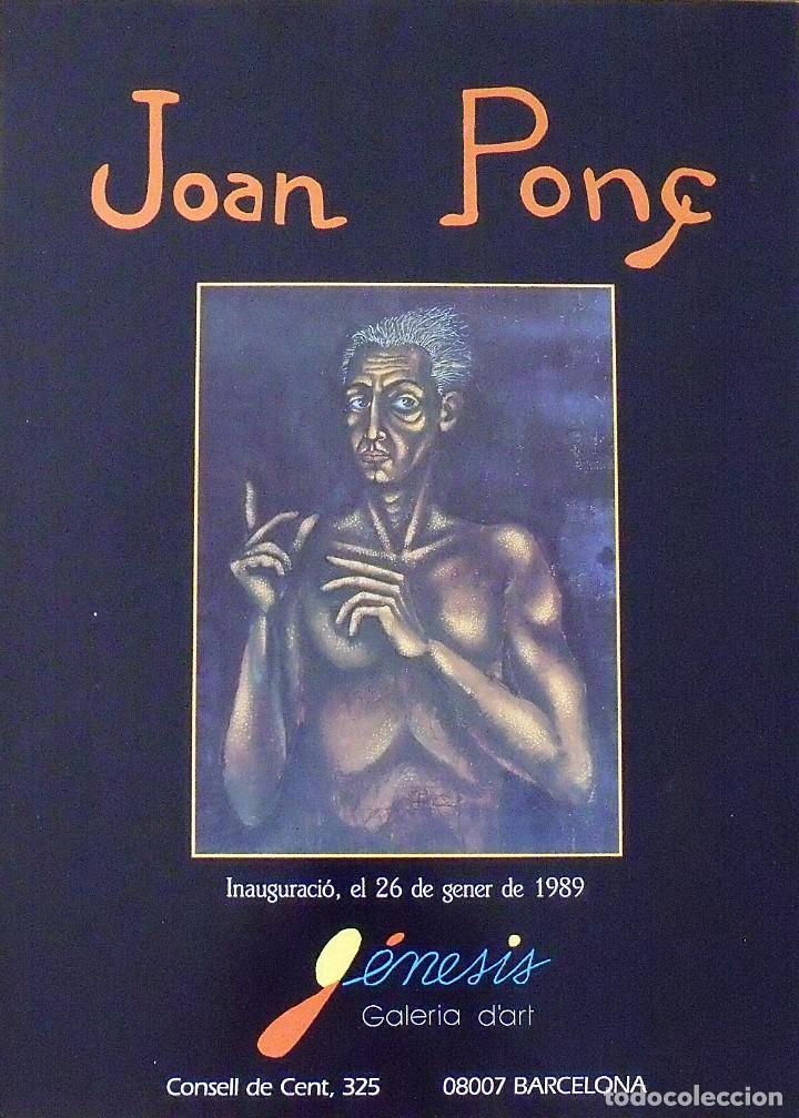 CARTEL EXPOSICIÓN JOAN PONÇ. 1989. GALERIA D'ART GÉNESIS. BARCELONA. 60X44 CM. (Arte - Varios Objetos de Arte)