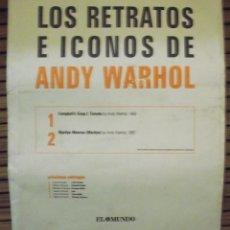 Varios objetos de Arte: LOS RETRATOS E ICONOS DE ANDY WARHOL - LAMINAS Nº 1 Y 2 - EL MUNDO. Lote 272998953