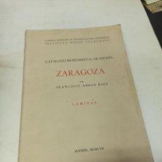 Varios objetos de Arte: CATÁLOGO MONUMENTAL DE ESPAÑA FRANCISCO ABAD RÍOS ZARAGOZA TOMO DE LÁMINAS 1957. Lote 273110188