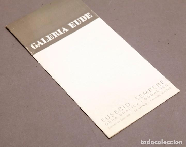 EUSEBIO SEMPERE - OBRA GRÁFICA Y GOUACHES - GALERIA EUDE - 1976 (Arte - Varios Objetos de Arte)