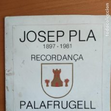 Varios objetos de Arte: JOSEP PLA 1897-1981 - RECORDANÇA - PALAFRUGELL - CON 3 LAMINAS EN COLOR. Lote 276068013
