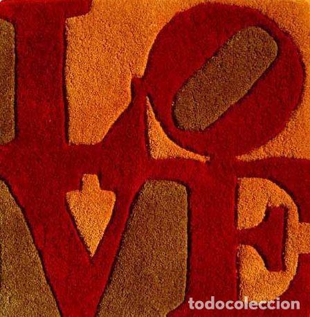 ROBERT INDIANA: LOVE OTOÑO, NUMERADO Y CERTIFICADO / PRECINTADO (Arte - Varios Objetos de Arte)