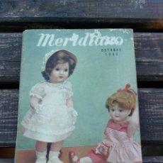 Vestidos Muñeca Española Clásica: REVISTA MERIDIANO N'154,MARIQUITA PEREZ ,OCTUBRE 1955. Lote 101532576