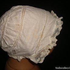 Vestidos Muñecas Españolas: GORRO ANTIGUO CON ENCAJE. Lote 140904030
