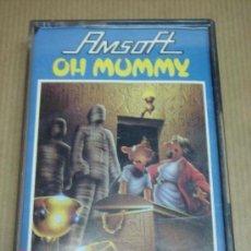 Videojuegos y Consolas: DEO JUEGO CASETE AMSTRAD - OH MUMMY - AMSOFT . Lote 23489865
