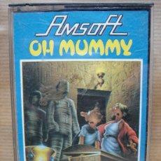 Videojuegos y Consolas: VIDEO JUEGO CASETE AMSTRAD - OH MUMMY - AMSOFT 1985. Lote 23731696