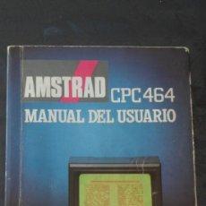 Videojuegos y Consolas: MANUAL USUARIO AMSTRAD CPC 464 . Lote 33086751