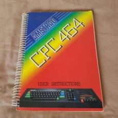 Videojuegos y Consolas: AMSTRAD MANUAL GUÍA DEL USUARIO DE ORDENADOR AMSTRAD CPC 464 EN INGLÉS, USER INSTRUCCIONS.. Lote 87653412