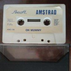 Videojuegos y Consolas: VIDEOJUEGO OH MUMMY AMSTRAD CINTA. Lote 97525151