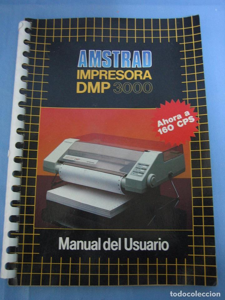 MANUAL DE USUARIO AMSTRAD IMPRESORA DMP 3000 (Juguetes - Videojuegos y Consolas - Amstrad)