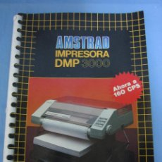 Videojuegos y Consolas: MANUAL DE USUARIO AMSTRAD IMPRESORA DMP 3000. Lote 104762395