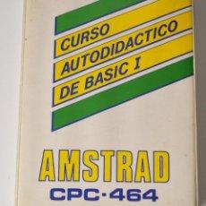 Videojuegos y Consolas: CURSO AUTODIDACTICO DE BASIC I (AMSTRAD CASSETTE) . EDICION ESPAÑOLA.. Lote 110401102