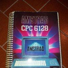 Videojuegos y Consolas: AMSTRAD CPC 6128 - MANUAL DE USUARIO. Lote 113146107
