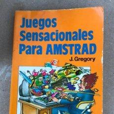 Videojuegos y Consolas: JUEGOS SENSACIONALES PARA AMSTRAD. J. GREGORY - VER INDICE. Lote 148479990
