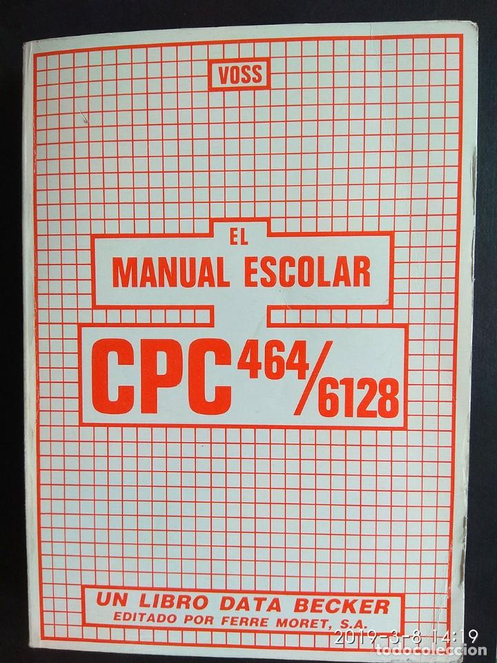 Videojuegos y Consolas: Voss: El manual escolar CPC 464/6128 (Data Becker) - Foto 1 - 154445546