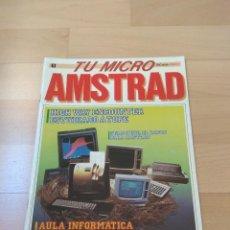 Videojuegos y Consolas: REVISTA ORDENADORES TU MICRO AMSTRAD NUMERO 1 MUY BUEN ESTADO 464 6128. Lote 193052743