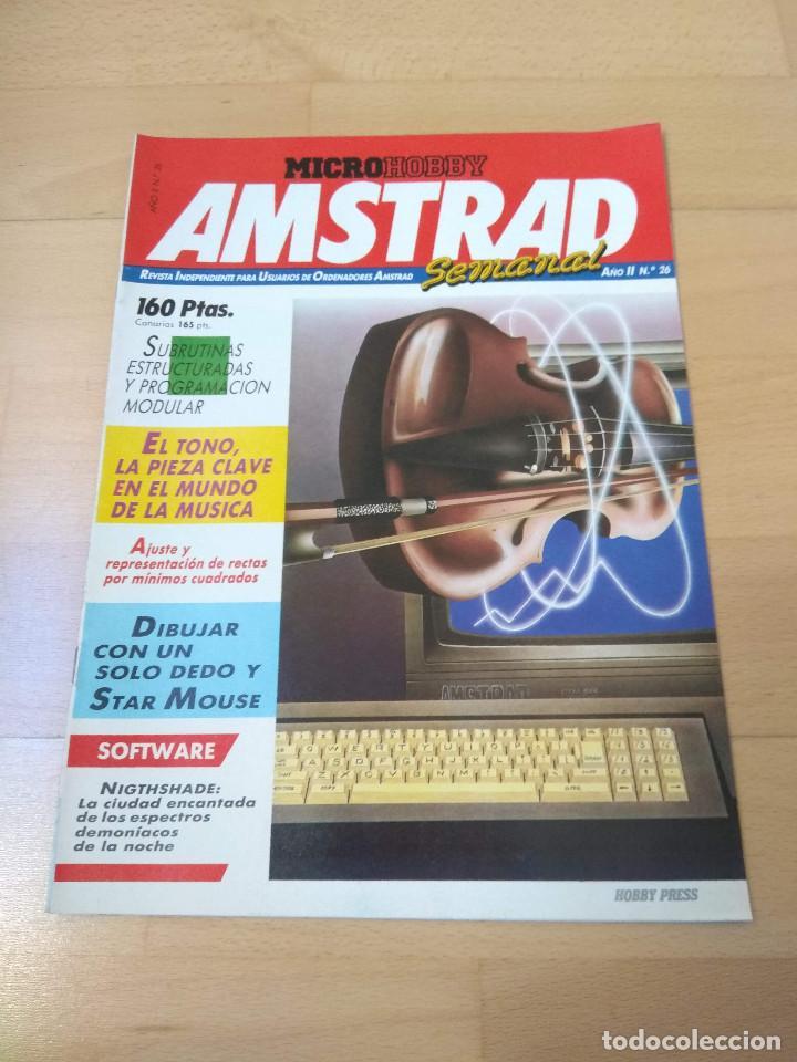 REVISTA ORDENADORES AMSTRAD SEMANAL NÚMERO 26 MICRO HOBBY BUEN ESTADO 464 6128 MICROHOBBY (Juguetes - Videojuegos y Consolas - Amstrad)